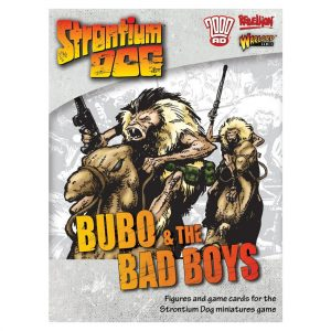 Bubo and the Bad Boys Strontium Dog miniatures game