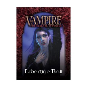 vampire the eternal struggle libertine ball preconstructed deck