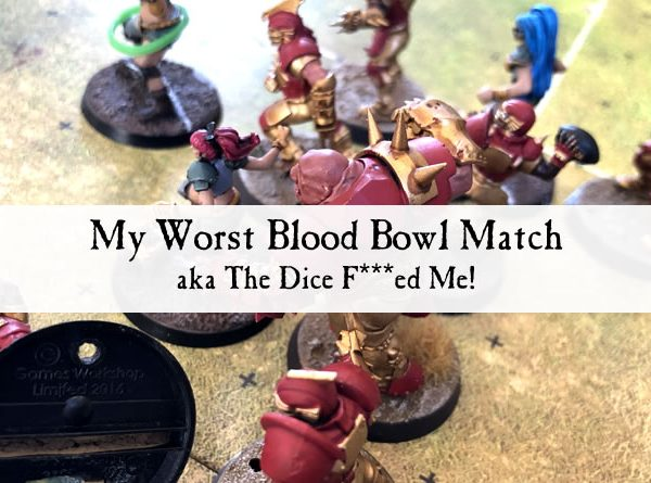 My worst Blood Bowl match