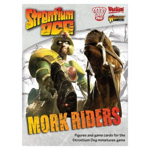 Mork Riders Strontium Dog 2000AD Miniatures Game