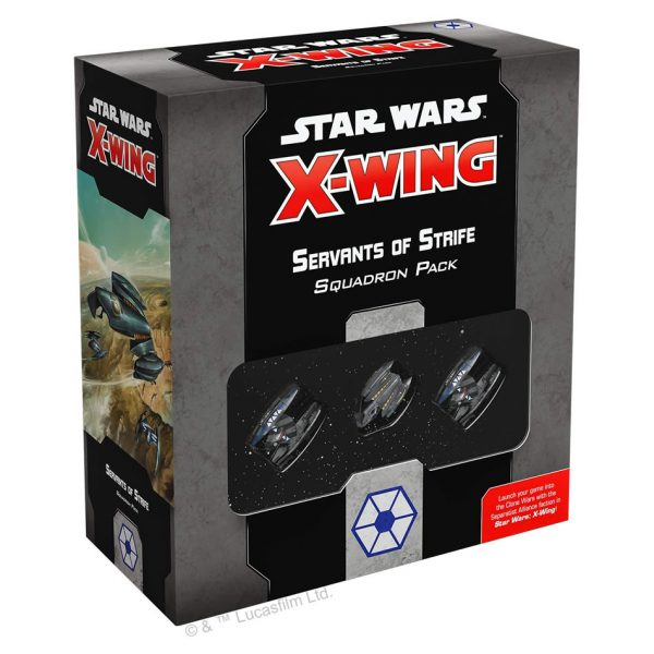 Star Wars X-Wing Servants of Strife Squadron Pack