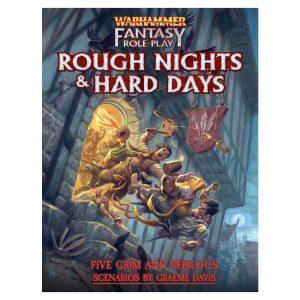 warhammer fantasy roleplay rough nights & hard days adventure book