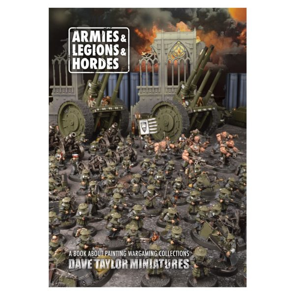 Armies Legions & Hordes book by Dave Taylor Miniatures