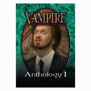 Vampire: The Eternal Struggle (VTES): Anthology 1