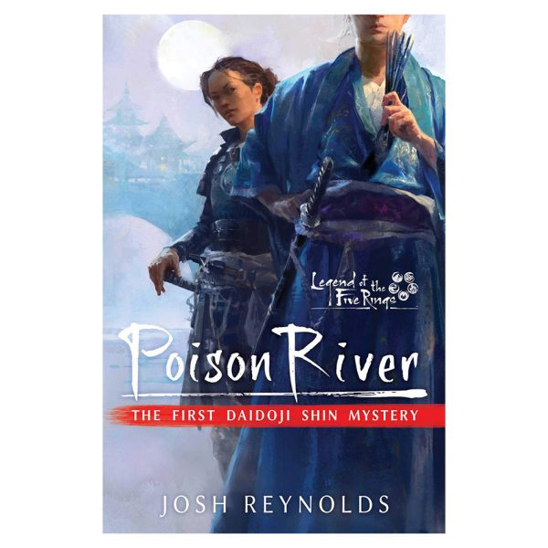 Poison River: Legend of the Five Rings: A Daidoji Shin Mystery Novel