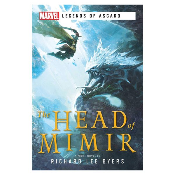 The Head of Mimir: A Marvel Legends of Asgard Novel
