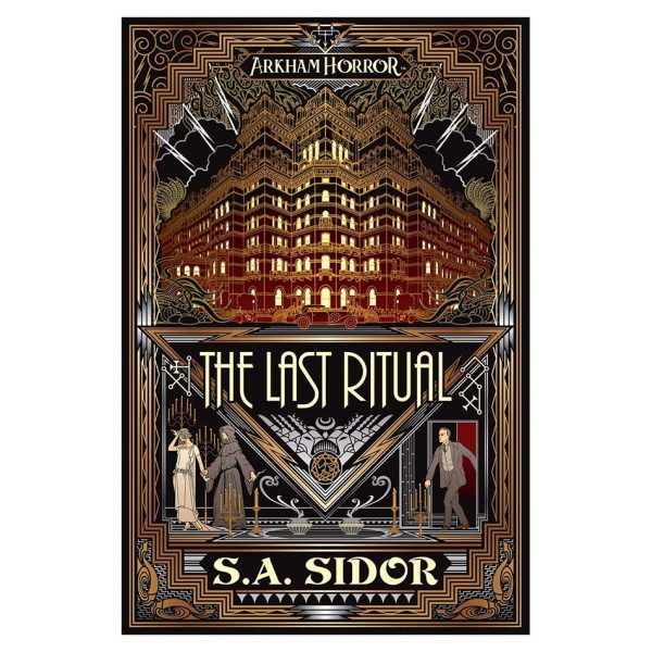 The Last Ritual: An Arkham Horror Novel