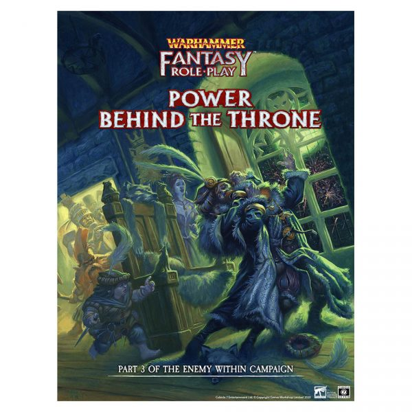 Warhammer Fantasy Roleplay: Enemy Within Campaign – Volume 3: Power Behind the Throne