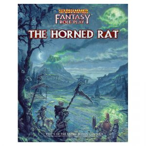 Warhammer Fantasy Roleplay: Enemy Within Campaign - Volume 4: The Horned Rat
