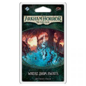 Where Doom Awaits Mythos Pack - Arkham Horror: The Card Game